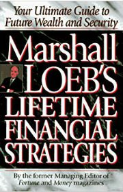 marshall-loeb's-lifetime-financial-strategies